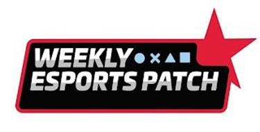 WEEKLY ESPORTS PATCH
