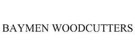 BAYMEN WOODCUTTERS