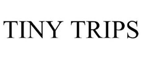 TINY TRIPS