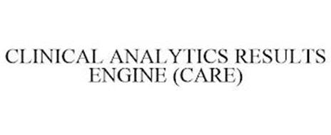 CLINICAL ANALYTICS RESULTS ENGINE (CARE)