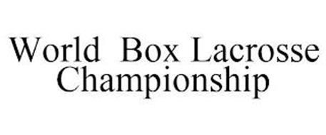WORLD BOX LACROSSE CHAMPIONSHIP