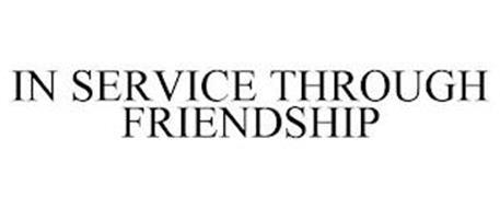 IN SERVICE THROUGH FRIENDSHIP