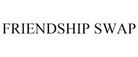 FRIENDSHIP SWAP