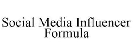 SOCIAL MEDIA INFLUENCER FORMULA