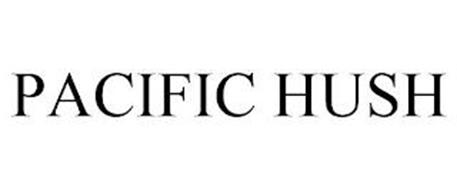 PACIFIC HUSH