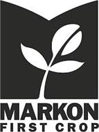 MARKON FIRST CROP