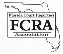 FLORIDA COURT REPORTERS ASSOCIATION FCRA
