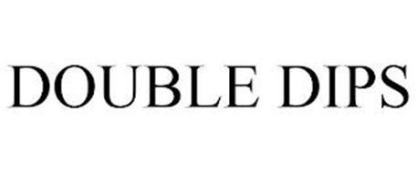 DOUBLE DIPS