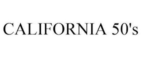 CALIFORNIA 50'S