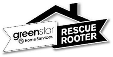 GREEN STAR HOME SERVICES RESCUE ROOTER