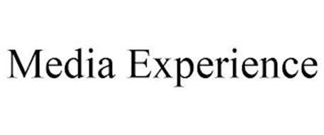 MEDIA EXPERIENCE