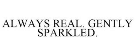 ALWAYS REAL. GENTLY SPARKLED.