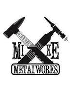 CHARLIE MIKE METALWORKS
