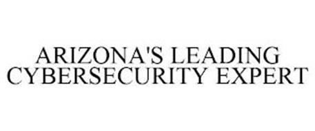 ARIZONA'S LEADING CYBERSECURITY EXPERT