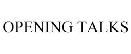 OPENING TALKS
