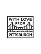 WITH LOVE FROM PITTSBURGH