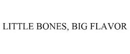 LITTLE BONES, BIG FLAVOR