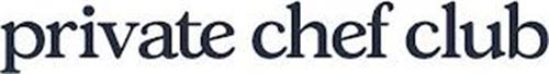 PRIVATE CHEF CLUB