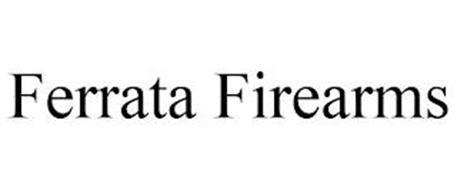 FERRATA FIREARMS