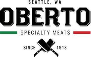 SEATTLE, WA OBERTO SPECIALTY MEATS SINCE 1918