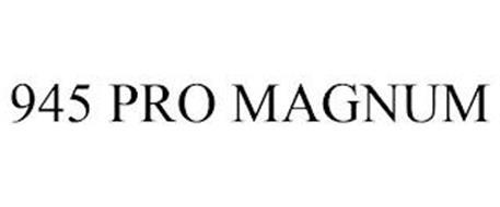 945 PRO MAGNUM