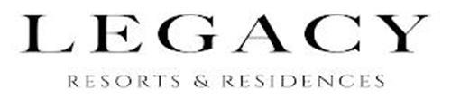 LEGACY RESORTS & RESIDENCES