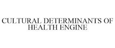 CULTURAL DETERMINANTS OF HEALTH ENGINE