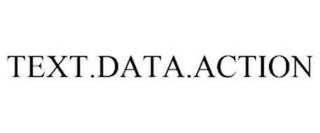TEXT.DATA.ACTION