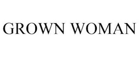 GROWN WOMAN
