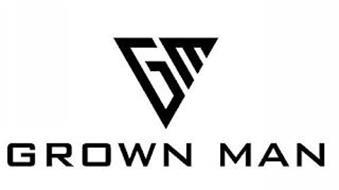 GM GROWN MAN