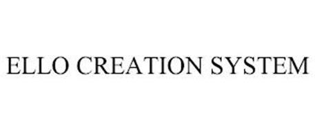 ELLO CREATION SYSTEM