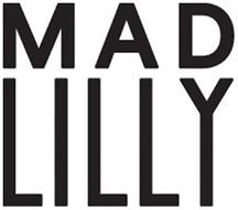 MAD LILLY