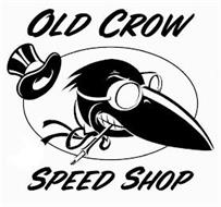 OLD CROW SPEED SHOP