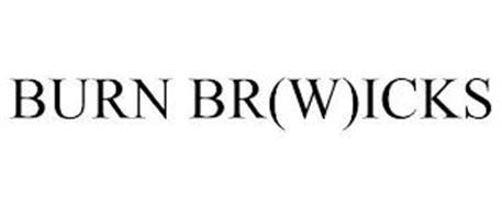 BURN BR(W)ICKS