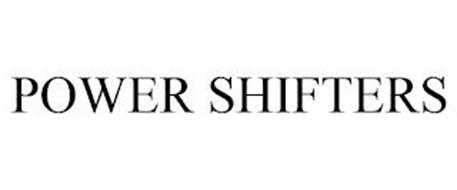 POWER SHIFTERS
