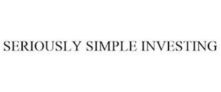 SERIOUSLY SIMPLE INVESTING