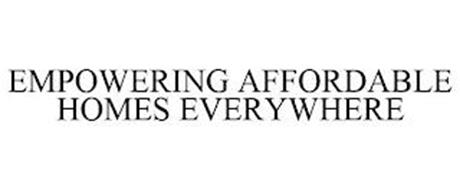 EMPOWERING AFFORDABLE HOMES EVERYWHERE