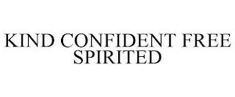 KIND CONFIDENT FREE SPIRITED