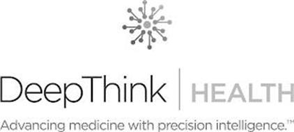 DEEPTHINK HEALTH ADVANCING MEDICINE WITH PRECISION INTELLIGENCE
