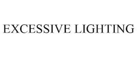 EXCESSIVE LIGHTING