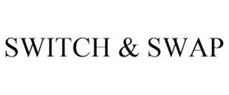 SWITCH & SWAP