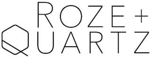 ROZE + QUARTZ