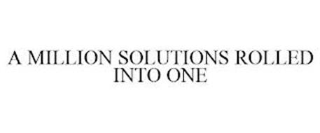 A MILLION SOLUTIONS ROLLED INTO ONE