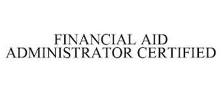 FINANCIAL AID ADMINISTRATOR CERTIFIED
