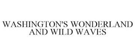 WASHINGTON'S WONDERLAND AND WILD WAVES