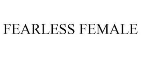 FEARLESS FEMALE