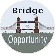BRIDGE TO OPPORTUNITY POTENTIAL OPPORTUNITY