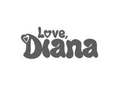 LOVE, DIANA