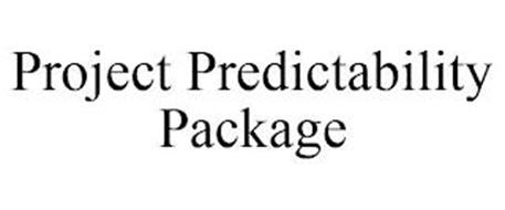 PROJECT PREDICTABILITY PACKAGE