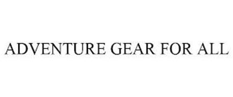 ADVENTURE GEAR FOR ALL